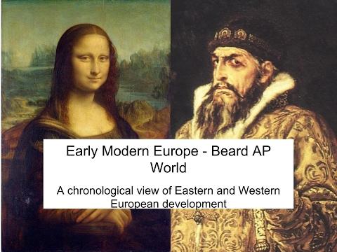 Early Modern Europe eLecture - Beard AP World