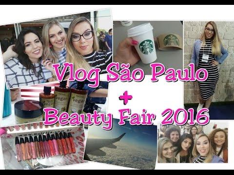 Vlog São Paulo + Beauty Fair 2016
