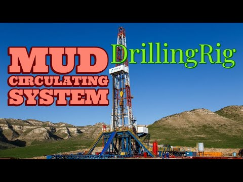 Mud Circulating System | The Drilling Rig And Its Crew | Eps 11