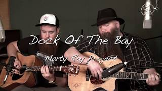Sittin On The Dock Of The Bay - Ottis Redding | Marty Ray Project Cover (feat. CJ Wilder)