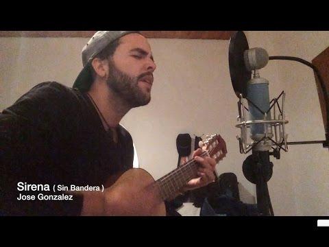 Sirena - Sin Bandera ( Cover )