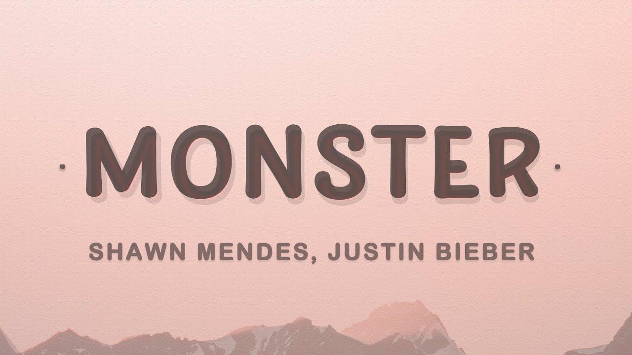 Shawn Mendes - Monster (Lyrics) ft. Justin Bieber #1