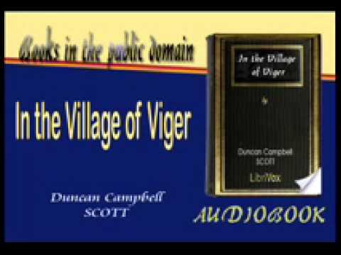 In the Village of Viger Duncan Campbell SCOTT Audiobook