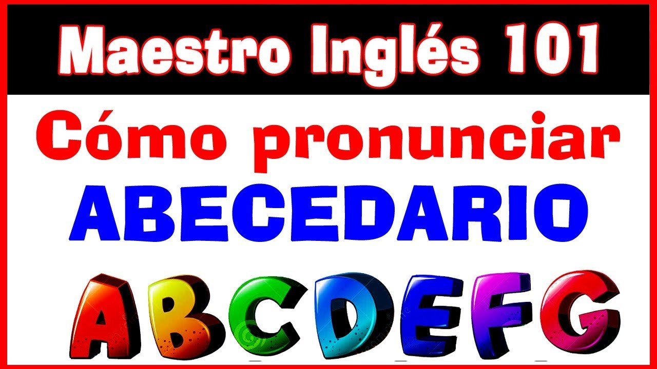 Pronunciaci n del abecedario en ingl s youtube for Pronunciacion en ingles