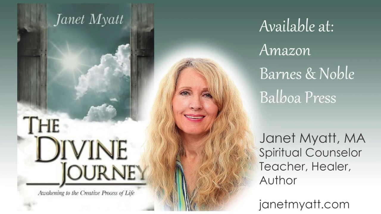 The Divine Journey, Awakening to the Creative Process of Life | Janet Myatt