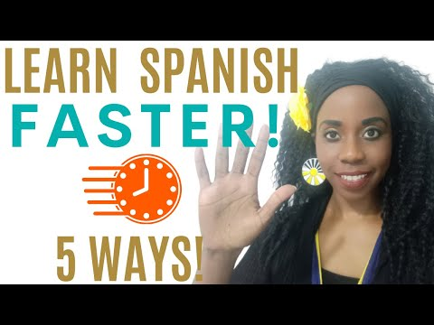 5 Ways to Learn Spanish FASTER (and stop wasting your time)!