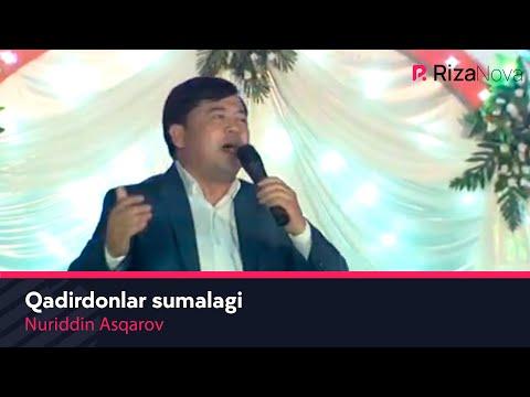 Nuriddin Asqarov - Qadirdonlar Sumalagi