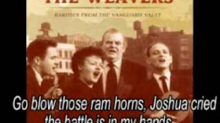 Joshua Fought the battle of Jericho - The Weavers - (Lyrics)