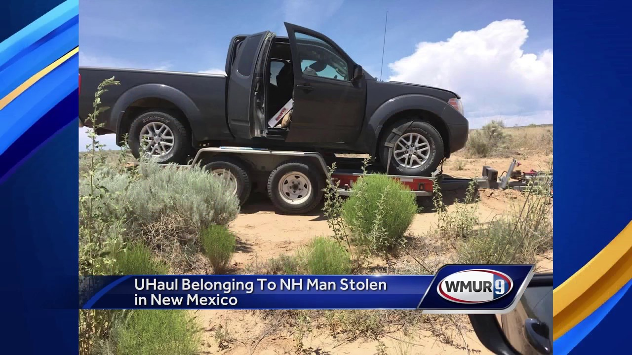 U-Haul, trailer of NH man stolen in New Mexico