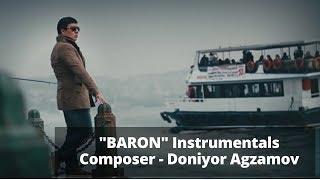 """""""Baron"""" Instrumentals (Composer - Doniyor Agzamov)"""