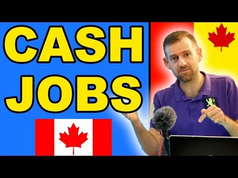 CASH JOBS IN CANADA