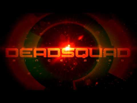 DeadSquad Intro (New)