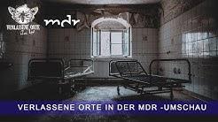 Verlassene Orte in Sachsen Anhalt | MDR Umschau