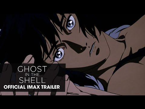 Ghost in the Shell (1995 Movie) Official IMAX Trailer - Mamoru Oshii, Masamune Shirow