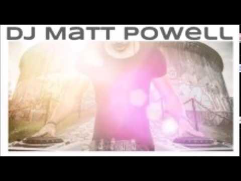 DJ MATT POWELL LIVE
