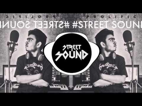 Street Sound - Prolific   Latest punjabi rap   Desi Hip-hop   2016