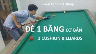 Đè 1 Băng Cơ Bản  One Cushion Billiards   Bida8.vn
