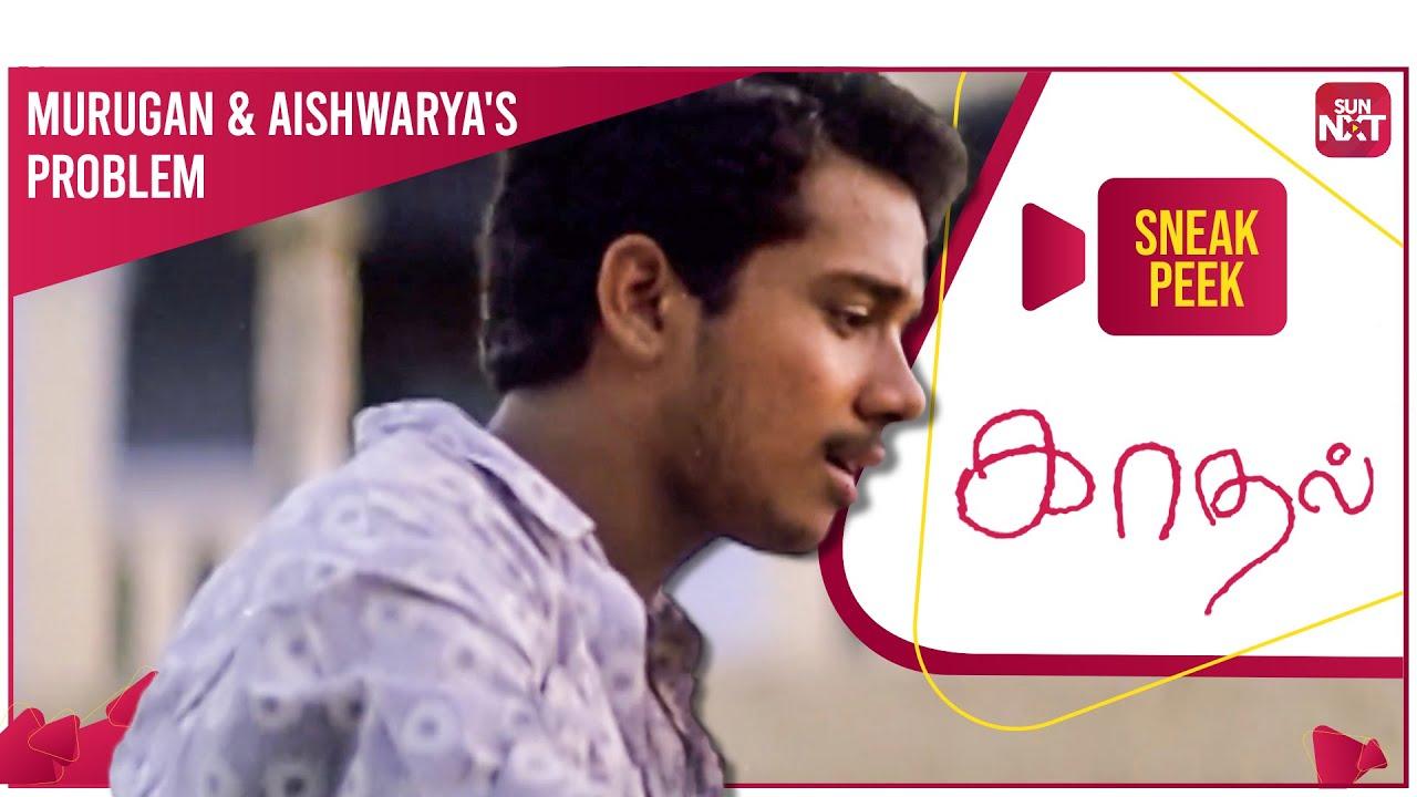 Download Aishwarya's family fixes her marriage   Romantic Sneak Peek   Kaadhal   Full Movie on SUN NXT