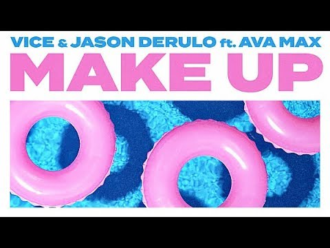 Vice & Jason Derulo - Make Up (Official Audio) ft. Ava Max