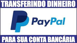 PayPal  Como Transferir dinheiro para conta bancária.