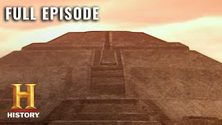 Inside the Puzzling Pyramids of Mexico | Ancient Mysteries (S3, E25) | Full Episode | History