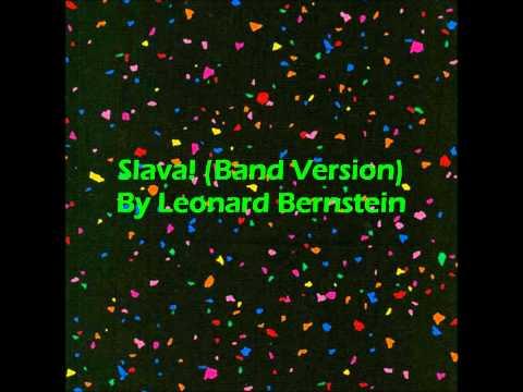Slava! (Band Version) By Leonard Bernstein