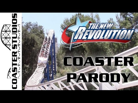 Coaster Parody: The New Revolution at Six Flags Magic Mountain