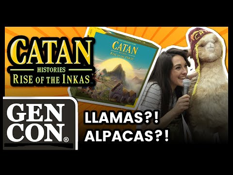 CATAN - Rise Of The Inkas - Llamas, Alpacas, Potatoes... Oh My! - Gen Con 2019