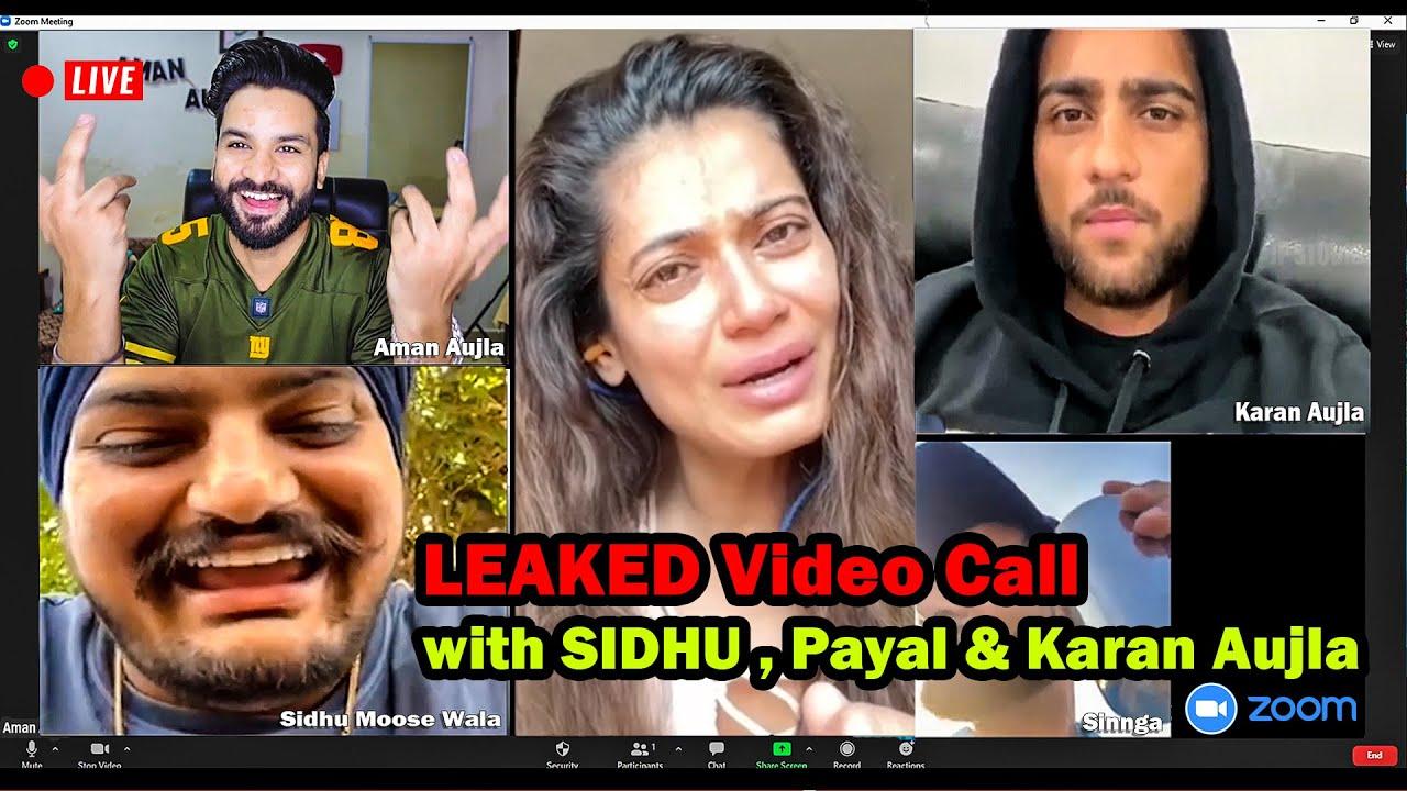 LEAKED Video Call of Sidhu Moose Wala ft. Karan Aujla , Payal Rohatgi , Sunny Malton