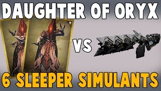 6 Sleeper Simulants vs Daughters of Oryx - Destiny The Taken King