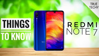 Redmi Note 7,Really Pro?5 Things You Should Know,Redmi Note 7 Best things,Redmi Note 7 Specs Review