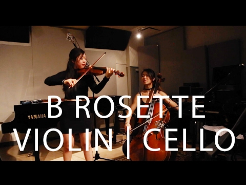 RE-UPLOAD: B Rosette Violin/Cello Cover | Yin and Yang