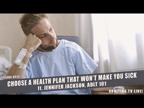 Choose a Health Plan That Won't Make You Sick (Adulting.tv LIVE!)