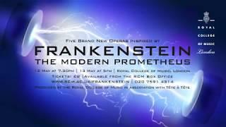 Bill Bankes-Jones on Frankenstein - The Modern Prometheus