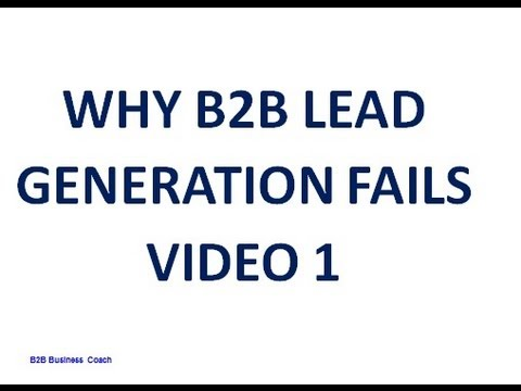 Why B2B Lead Generation Fails