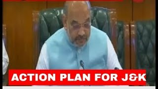 Breaking News: Home Ministry's action plan ready for J&K