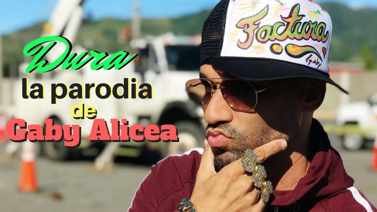 Dura - Daddy Yankee  (Factura Parodia - Gaby Alicea) #1