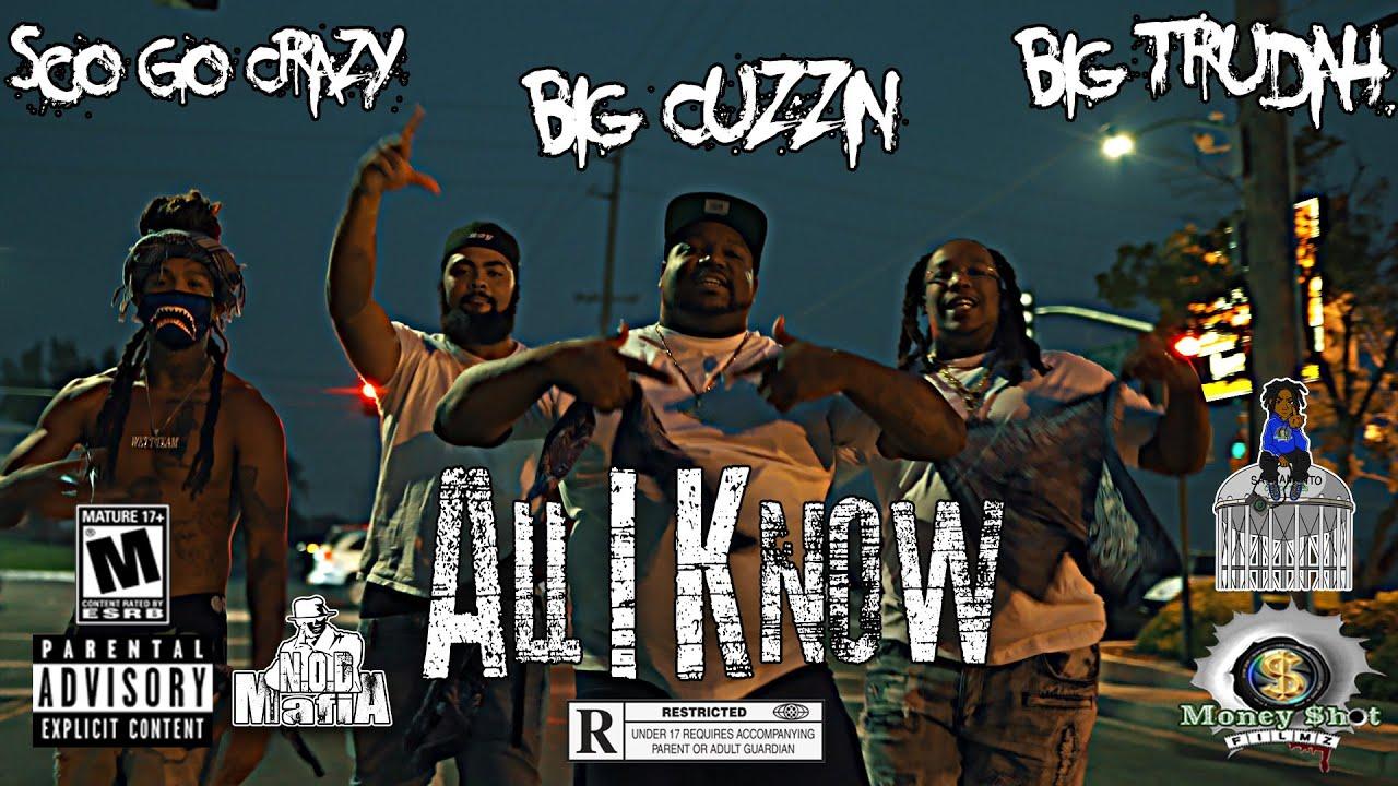 Download All I Know - Big Cuzzn x. Big Trudah x. Sco Go Crazy Prod By: @hermanata