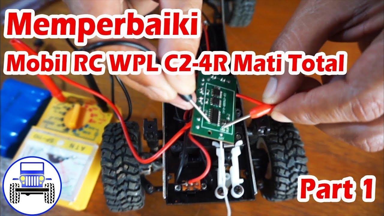 Cara Memperbaiki Mobil Rc Wpl C24r Mati Total Part 1 Perawatan Rc Rc Putu Channel Youtube