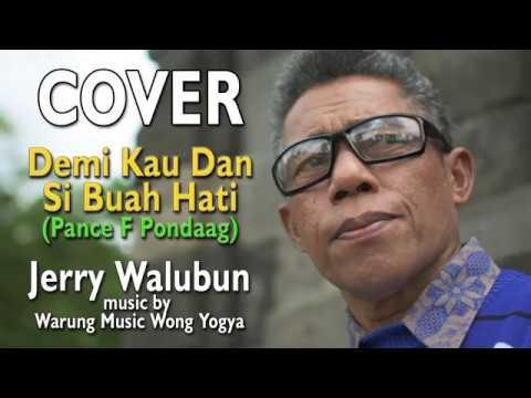 COVER Demi Kau Dan Si Buah Hati (Pance F Pondaag)  - Jerry Walubun