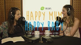 Georgia Jones | HAPPY MUM, HAPPY BABY: THE PODCAST | AD