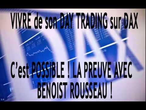 Vivre de son trading sur DAX – Ecoutez l'expérience de Benoist Rousseau