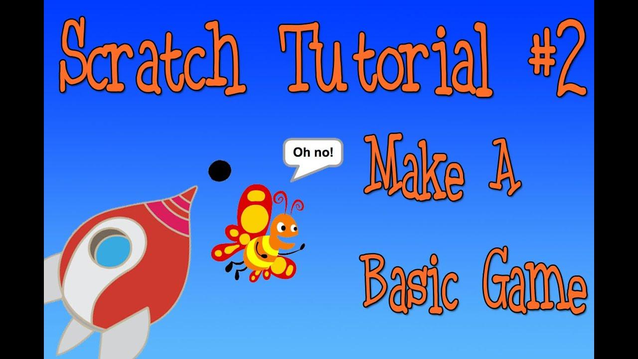 Scratch Tutorial 2: Make a Basic Game