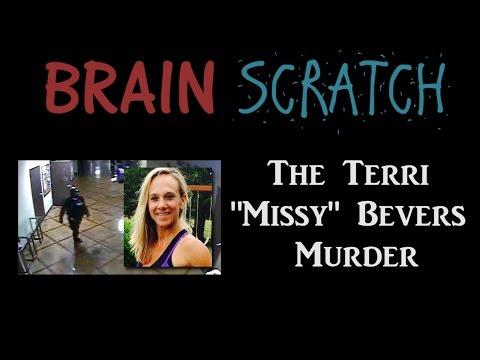 """BrainScratch: The Terri """"Missy"""" Bevers Murder"""
