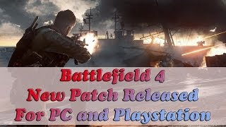 Battlefield 4 Patch Released for Playstation and PC by DICE Online Gameplay PC in 1080p