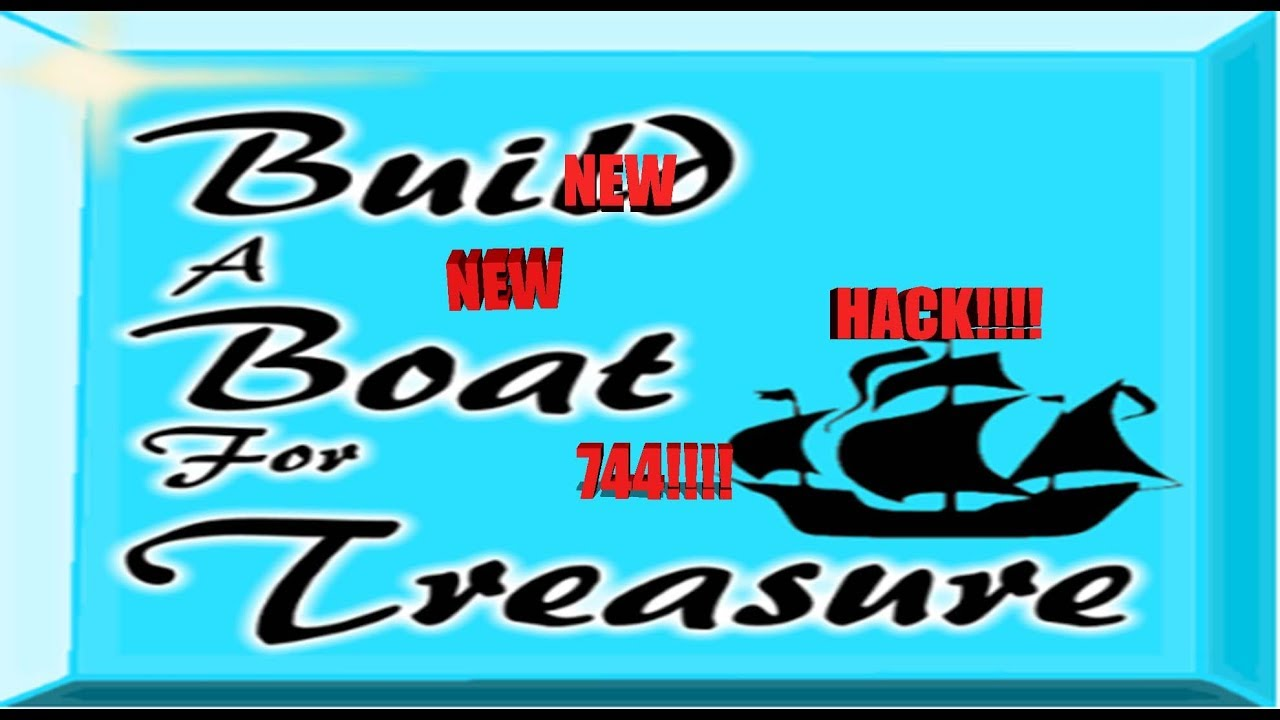 Roblox Hack Build A Boat For Treasure Hack New 744 Youtube