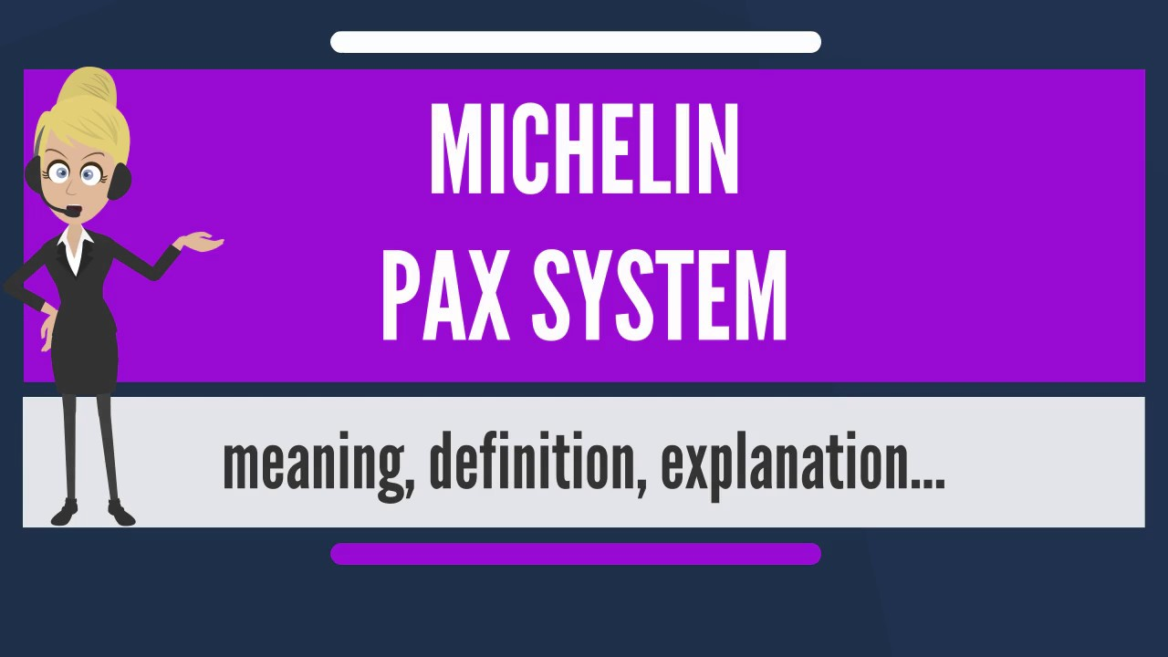 What Is Michelin Pax System Does Mean Fuel Filters Meaning