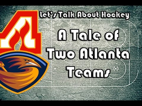 Let's Talk About Hockey (A Tale of Two Atlanta Teams)