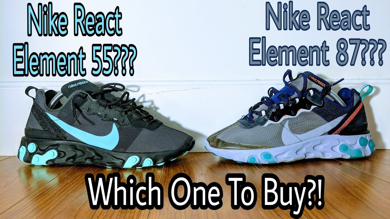 Which Shoe is Better? Nike React Element 55 or Element 87