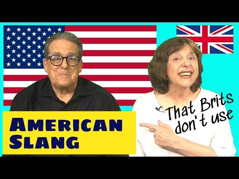 7 American Slang Expressions That Brits Don't Use